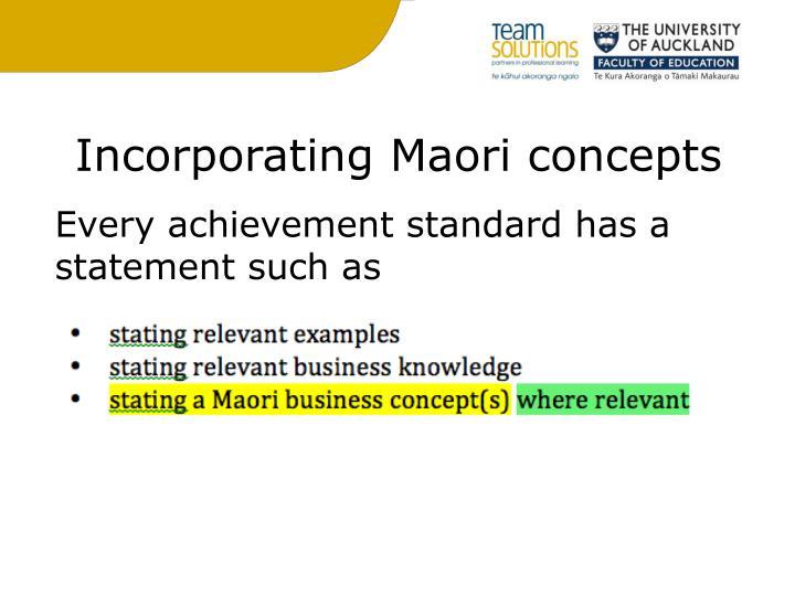 Incorporating Maori concepts