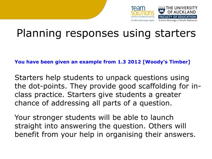 Planning responses using starters