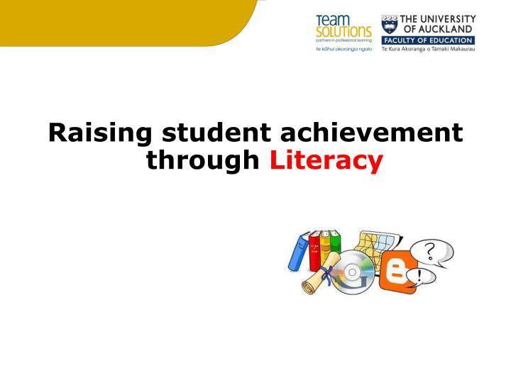 Raising student achievement through