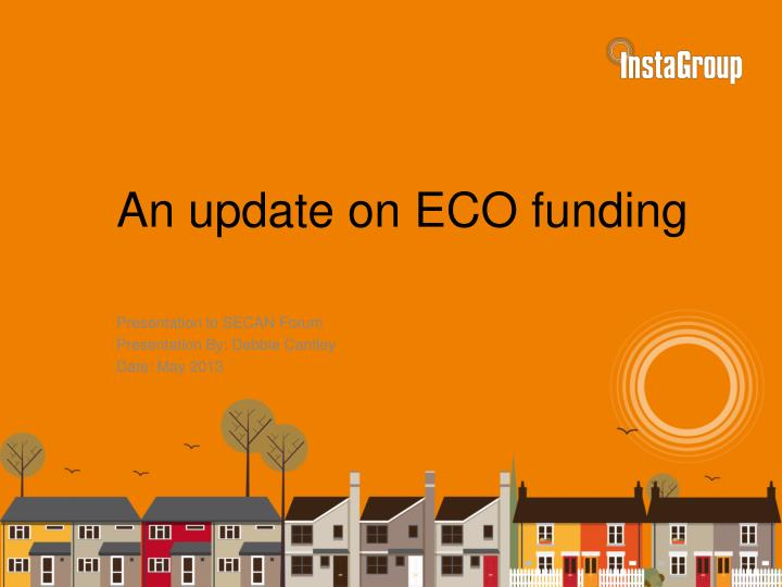 an update on eco funding
