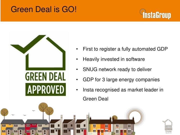 Green Deal is GO!