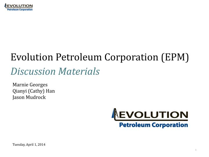 Evolution petroleum corporation epm