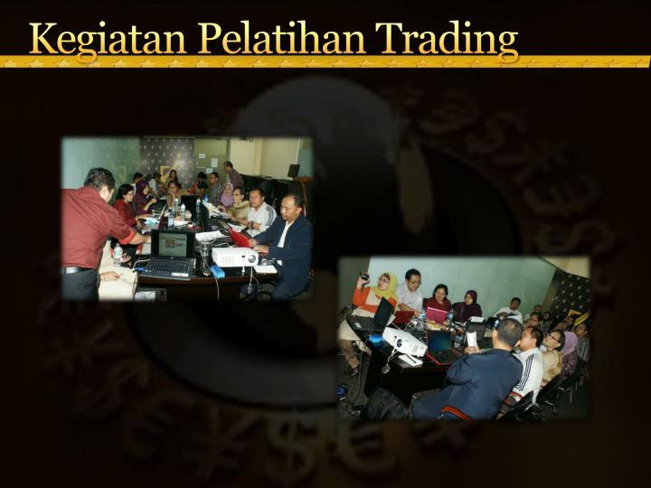 Kegiatan Pelatihan Trading