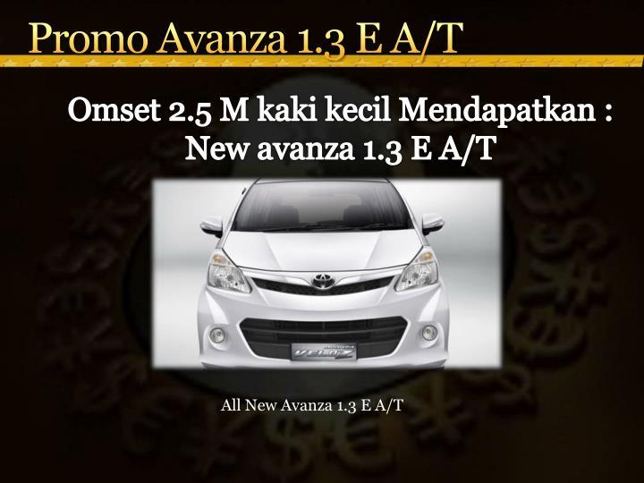 Promo Avanza 1.3 E A/T