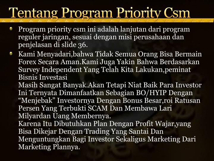 Tentang Program Priority Csm
