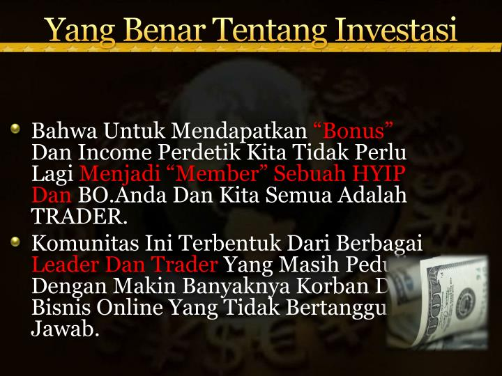 Yang Benar Tentang Investasi