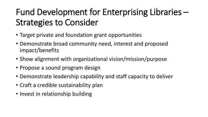 Fund Development for Enterprising Libraries – Strategies to Consider