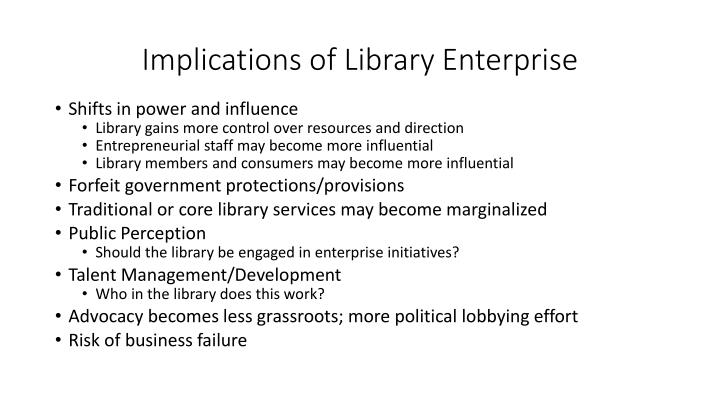 Implications of Library Enterprise