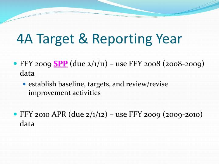 4A Target & Reporting Year
