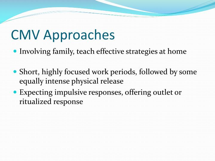 CMV Approaches