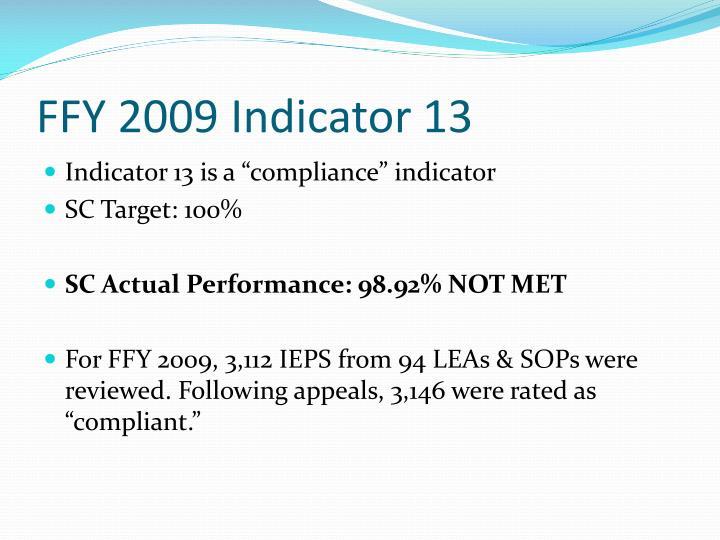 FFY 2009 Indicator 13