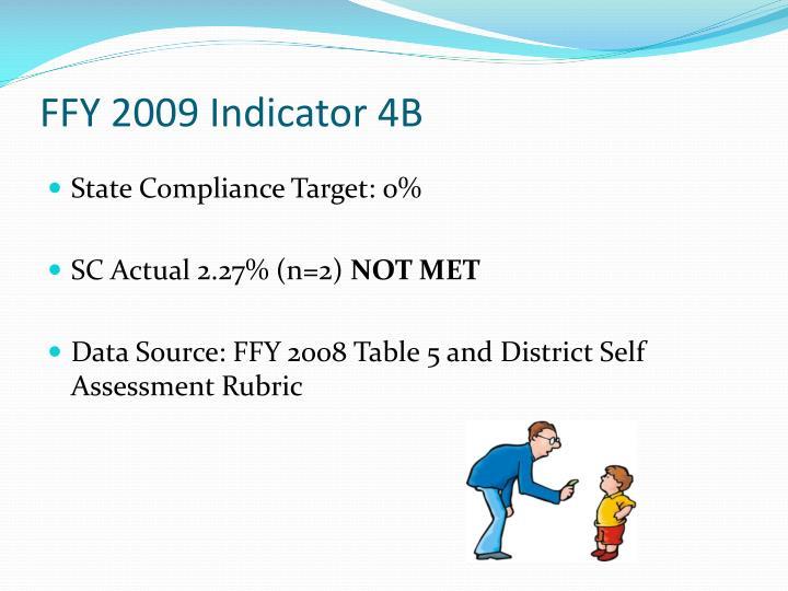 FFY 2009 Indicator 4B