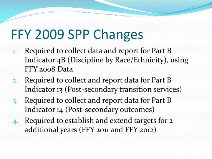FFY 2009 SPP Changes