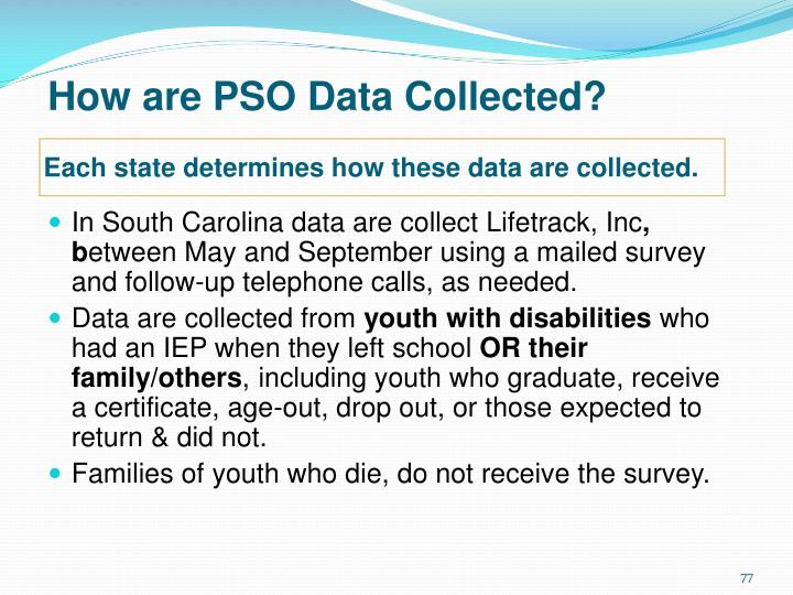 How are PSO Data Collected?
