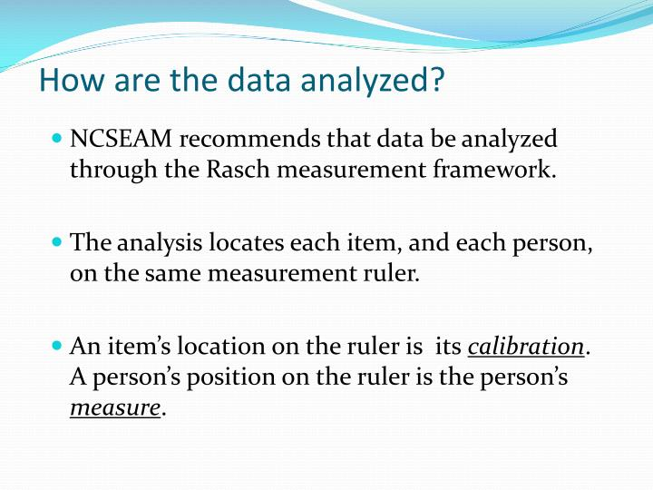 How are the data analyzed?