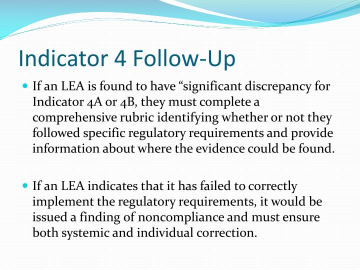 Indicator 4 Follow-Up