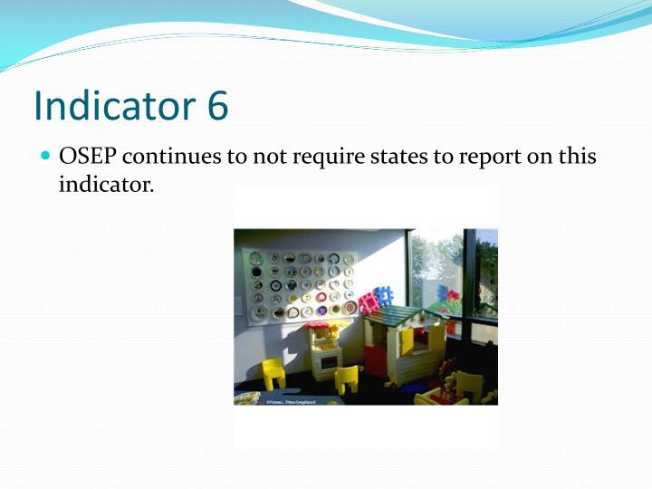 Indicator 6