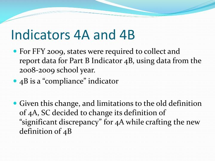 Indicators 4A and 4B