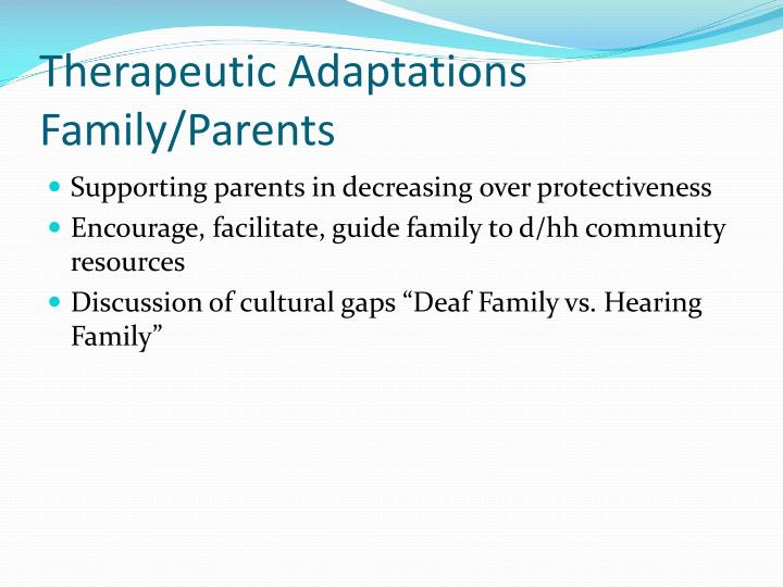 Therapeutic Adaptations Family/Parents