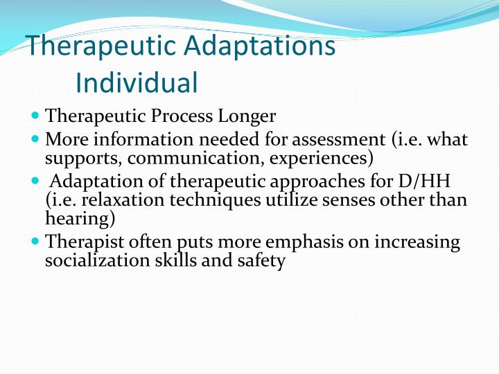 Therapeutic Adaptations	Individual