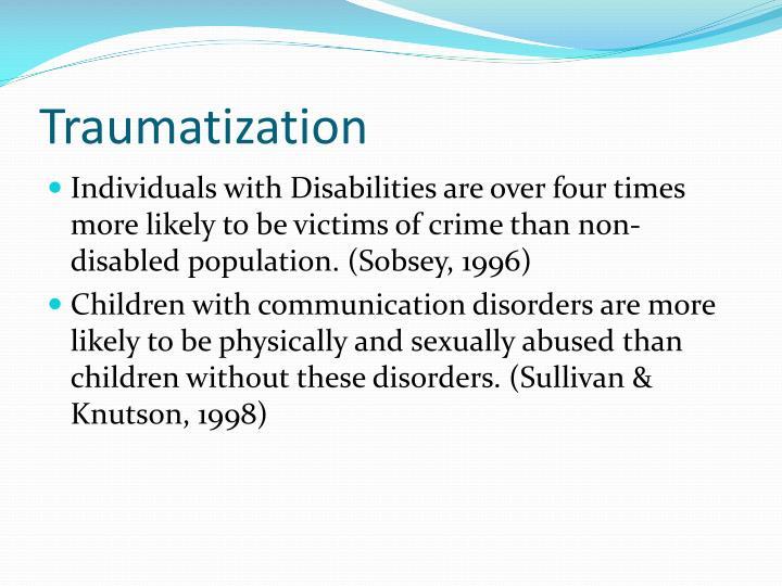 Traumatization