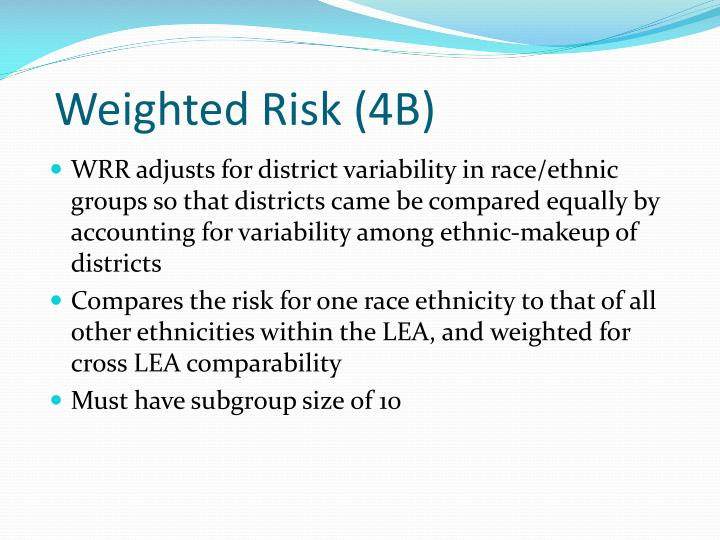 Weighted Risk (4B)