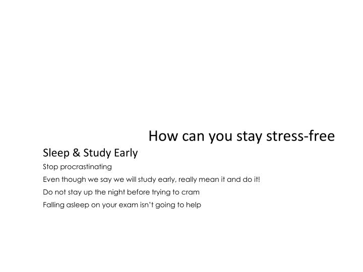 How can you stay stress-free