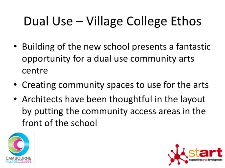 Dual Use – Village College Ethos