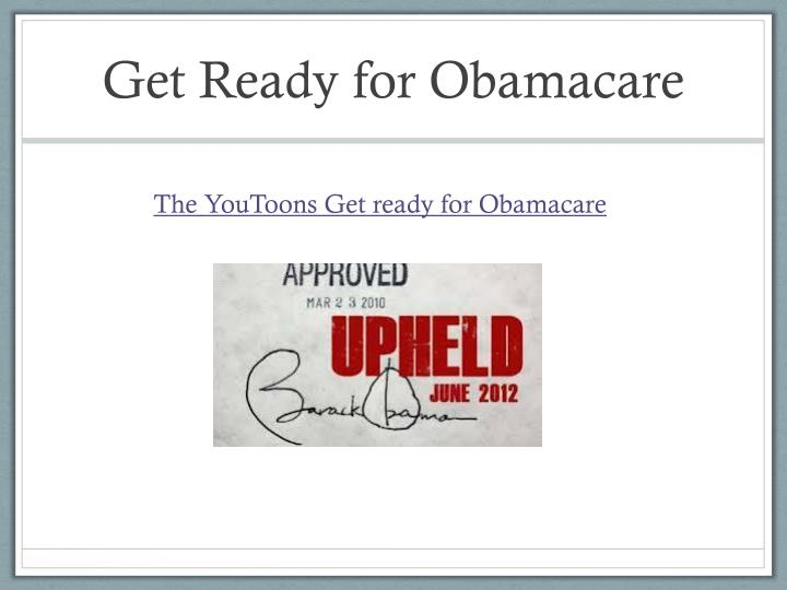 Get Ready for Obamacare