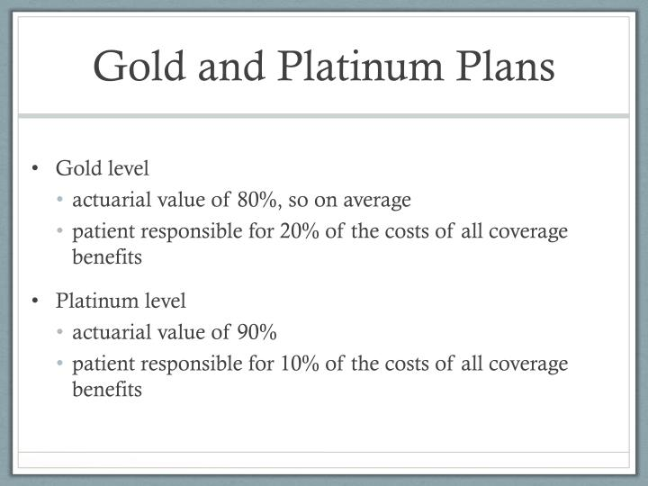 Gold and Platinum Plans