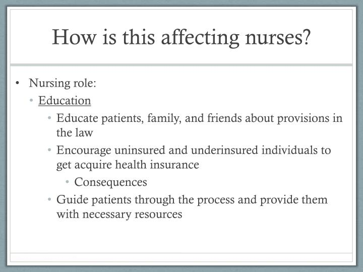 How is this affecting nurses?