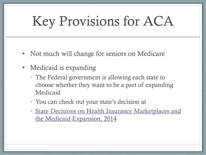 Key Provisions for ACA