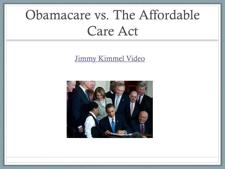 Obamacare vs the affordable care act