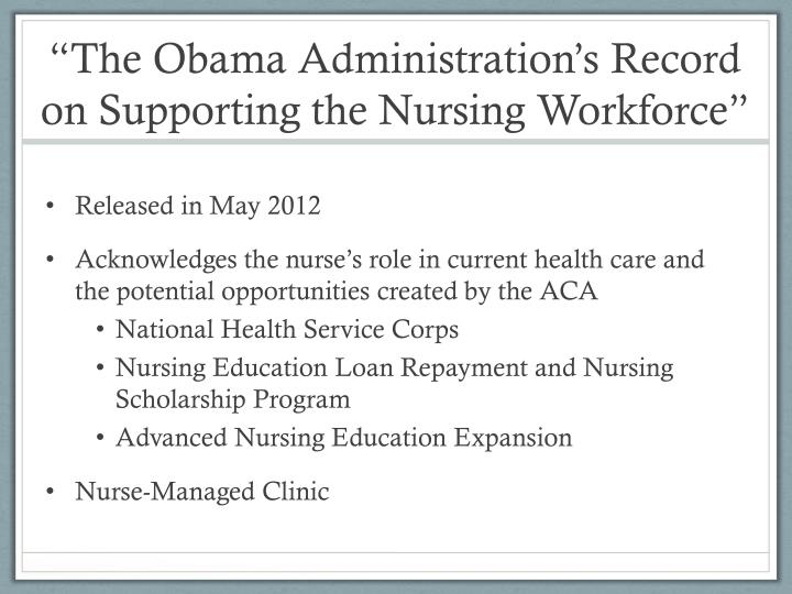 """The Obama Administration's Record on Supporting the Nursing Workforce"""