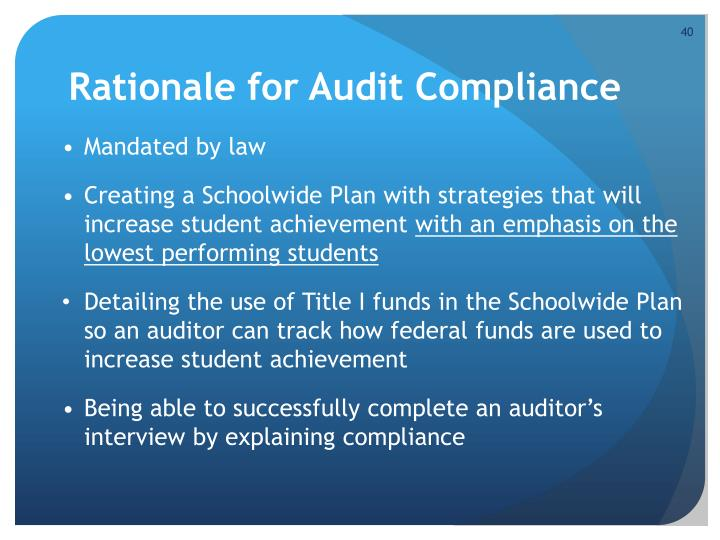 Rationale for Audit Compliance