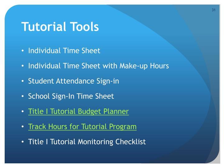 Tutorial Tools