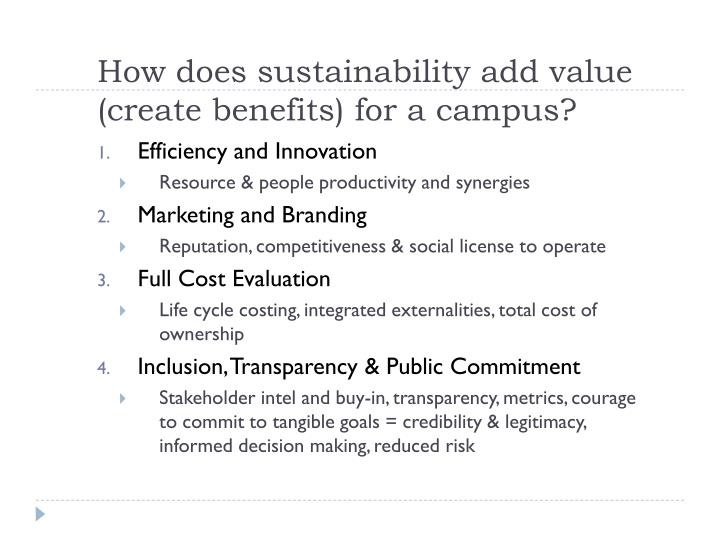 How does sustainability add value (create benefits) for a campus?
