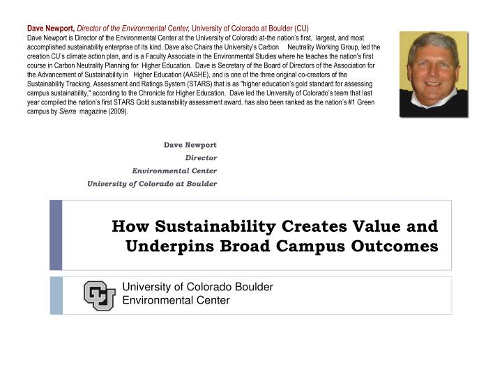 How sustainability creates value and underpins broad campus outcomes1