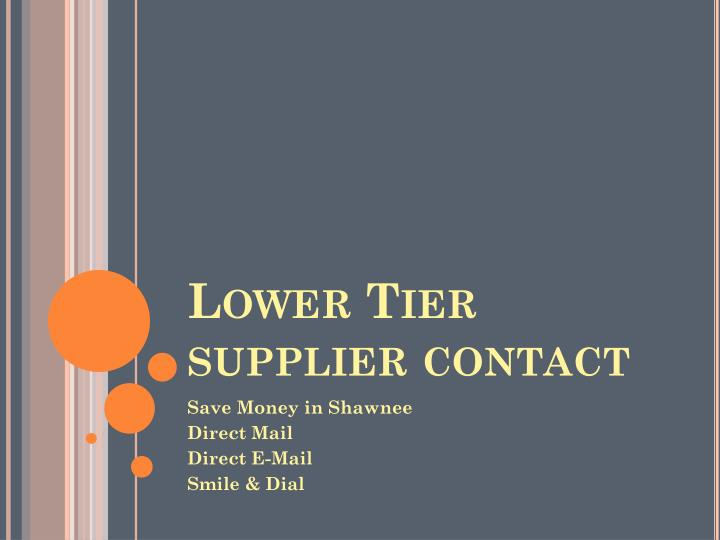 Lower Tier supplier contact