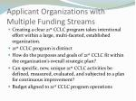 applicant organizations with multiple funding streams