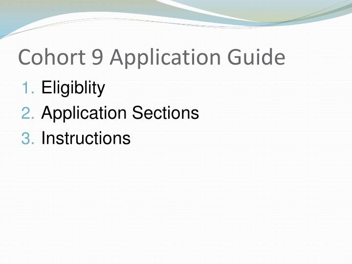 Cohort 9 Application Guide