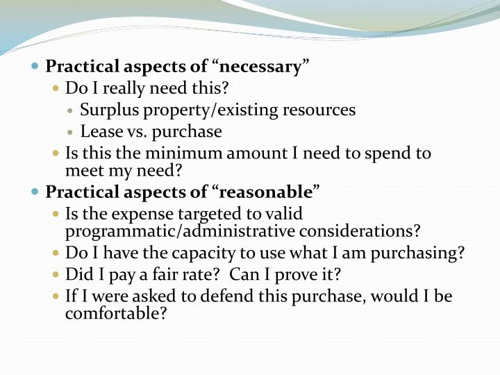"Practical aspects of ""necessary"""