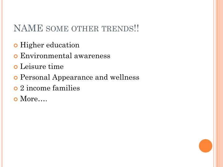 NAME some other trends!!