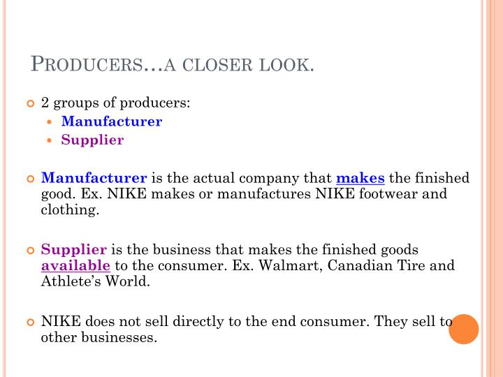 Producers…a closer look.