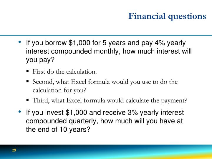 Financial questions
