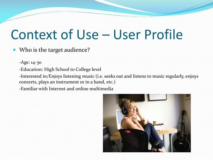 Context of use user profile