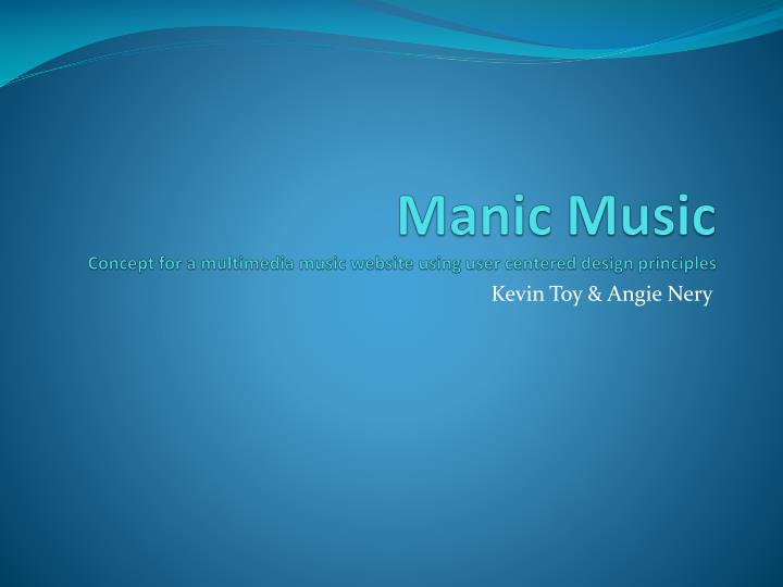 Manic music concept for a multimedia music website using user centered design principles