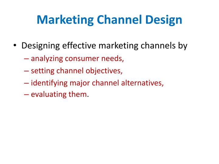 Marketing Channel Design