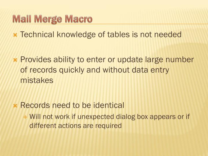 Technical knowledge of tables is not needed
