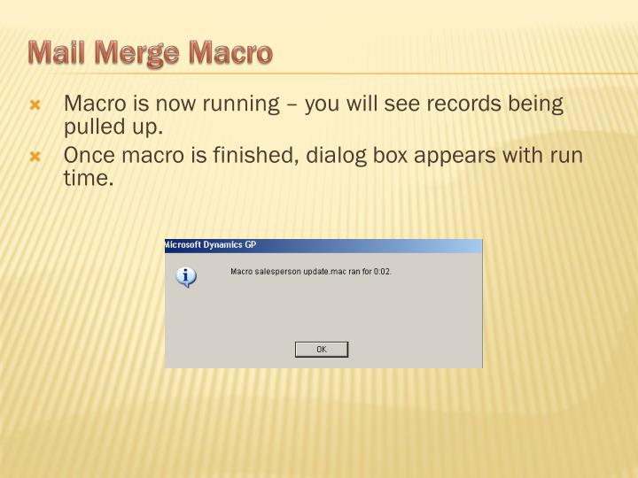 Macro is now running – you will see